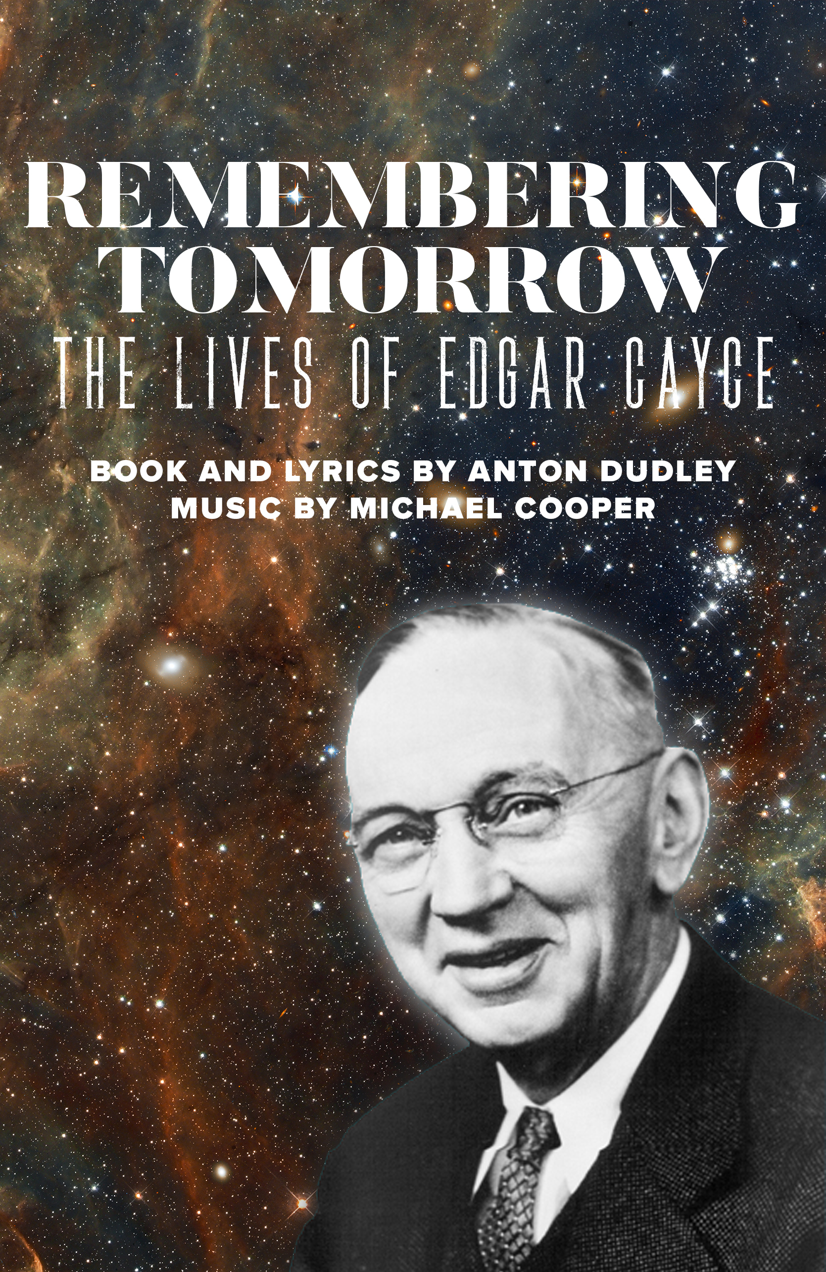 REMEMBERING TOMORROW: The Lives of Edgar Cayce - Zeiders